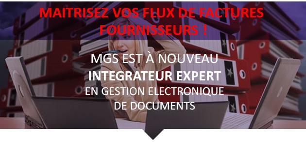 MAITRISEZ VOS FLUX DE FACTURES !MGS est à nouveau intégrateur expert en gestion électronique de documents